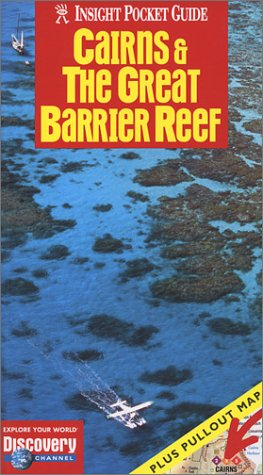 Cairns & the Great Barrier Reef (Insight Pocket Guide Cairns & the Great Barrier Reef)