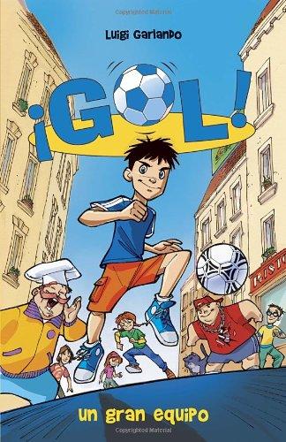 Un gran equipo: Gol 1 (Spanish Edition)