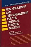 Risk Assessment and Risk Management for the Chemical Process Industry, Harris Greenberg, 0442234384