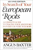 In Search of Your European Roots, Baxter, Angus, 080631446X