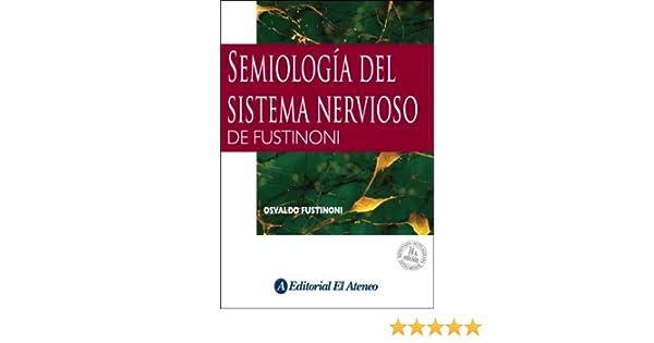semiologia del sistema nervioso osvaldo fustinoni
