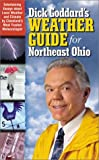 Dick Goddard's Weather Guide and Almanac for Northeast Ohio, Dick Goddard, 1886228124