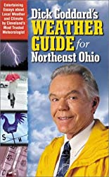 Dick Goddard's Weather Guide and Almanac for Northeast Ohio
