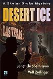 Desert Ice: A Skylar Drake Mystery