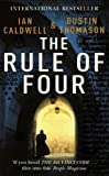 The Rule of Four by Ian Caldwell front cover