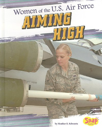 Women of the U.S. Air Force (Women in the U.S. Armed Forces)