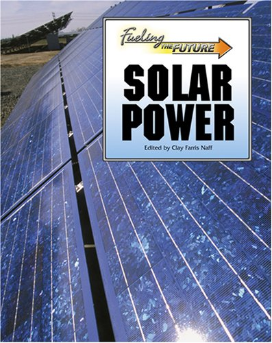 Read Online Solar Power (Fueling the Future) PDF
