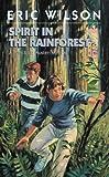 Spirit in the Rainforest (Tom and Liz Austen Mysteries #9)