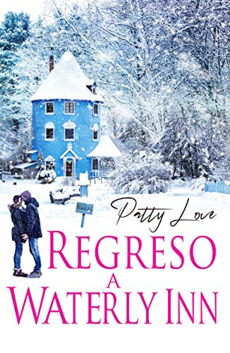 Regreso a Waterly Inn por Patty Love