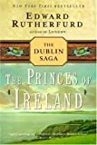 The Princes of Ireland by Edward Rutherfurd front cover