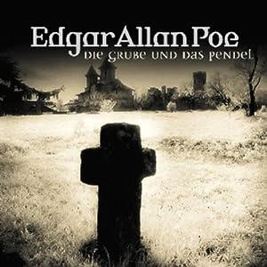 Die Grube und das Pendel (Edgar Allan Poe 1) Hörspiel