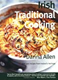 Irish Traditional Cooking: Over 300 Recipes from Ireland s Heritage