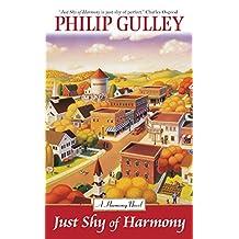 Just Shy of Harmony (A Harmony Novel)
