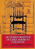 Measured Drawings of Early American Furniture, Burl N. Osburn and Bernice B. Osburn, 0486230570