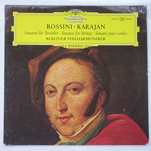 Rossini: Sonaten Fur Streicher ~ Sonatas for Strings ~ Sonates Pour Cordes / Karajan, Berliner Philharmoniker