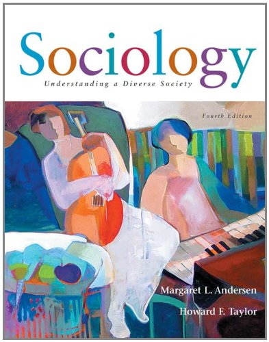 Sociology: Understanding a Diverse Society (with InfoTrac) (Available Titles CengageNOW)