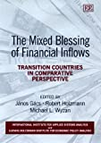 The Mixed Blessing of Financial Inflows, J'nos G'cs, 1840640383