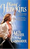 Her Master and Commander, Karen Hawkins, 0060584084
