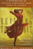 Reviving the Spirit, Beverly Hall Lawrence, 0802134998