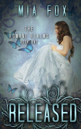 Released (Romani Realms) (Volume 1) Press Released
