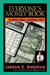 Everyone's Money Book on Stocks, Bonds & Mutual Funds