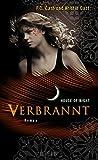 Verbrannt: House of Night