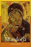 Mandorla, Nancy Holmes, 155380029X