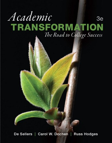 Academic Transformation: The Road to College Success (3rd Edition)