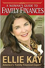 A Woman's Guide to Family Finances: Finding Real Money in an Unreal Economy Paperback