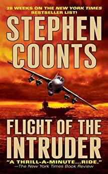 Flight of the Intruder (Jake Grafton Series) by [Coonts, Stephen]