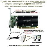 Epic IT Service - Quadro NVS 300 PCI-E x 16 (full size bracket, DMS-59 to dual DVI adapter)