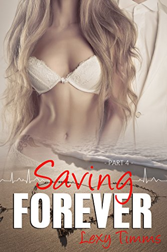 Saving Forever - Part 4 (English Edition)
