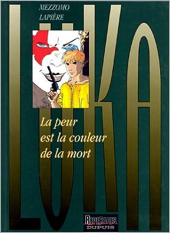 Livre gratuits Luka, Tome 2 : La peur est la couleur de la mort epub, pdf