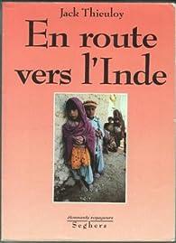 En route vers l'Inde par Jack Thieuloy