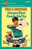 Everyone Else's Parents Said Yes, Paula Danziger, 0440403332