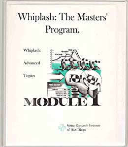 WHIPLASH: The Masters' Certification Program Module 1