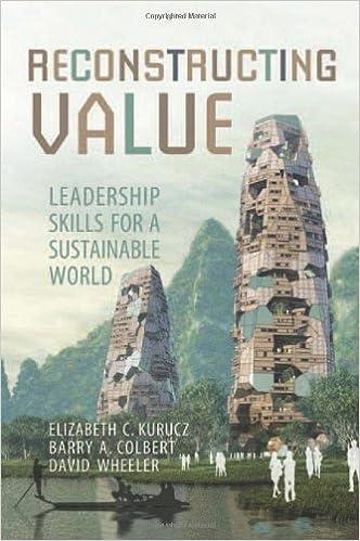 Reconstructing Value: Leadership Skills for a Sustainable World (Rotman-UTP Publishing - Business and Sustainability)