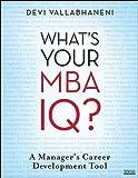 What's Your MBA IQ?, Devi Vallabhaneni, 0470439572