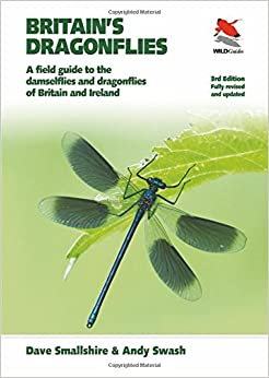 Britain's Dragonflies: A Field Guide to the Damselflies and Dragonflies of Britain and Ireland, Fully Revised and Updated Third Edition (WILDGuides)