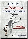 Diário de um Banana. O Livro do Filme. Como Greg Chegou em Hollywood