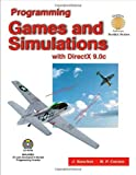 Programming Games and Simulations, Julio Sanchez and Maria P. Canton, 0966508858