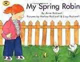 My Spring Robin (Aladdin Picture Books)