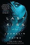 Last Kiss: A Novel (A First and Last Novel)