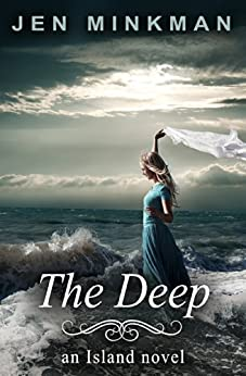 The Deep: (The Island Series #2) by [Minkman, Jen]