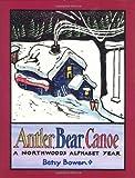 Antler, Bear, Canoe, Betsy Bowen, 061820864X