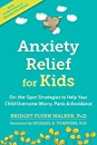 Best unknown Book For Ocds - Anxiety Relief for Kids: On-the-Spot Strategies to Help Review