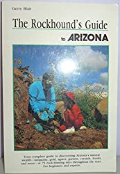 Rockhound's Guide to Arizona (Falcon Guidebook Series)