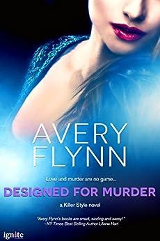 Designed for Murder (Killer Style) by [Flynn, Avery]