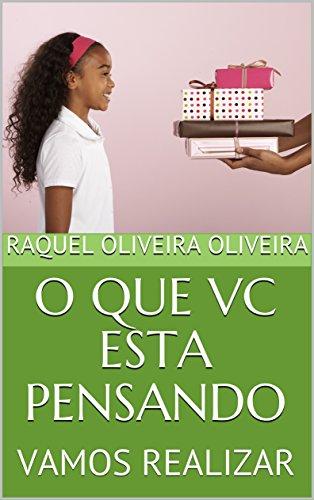 O QUE VC ESTA PENSANDO: VAMOS REALIZAR (1 Livro 2)