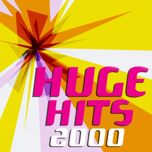 Various artists Stream or buy for $10.99 · Huge Hits 2000